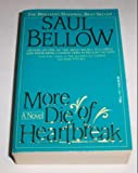 MORE DIE/HEART BREAK (0440201101) by Bellow, Saul