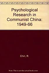 Psychological Research in Communist China: 1949-1966: 1949-66