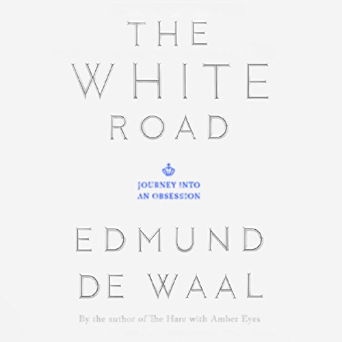the-white-road-journey-into-an-obsession