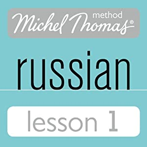 Michel Thomas Beginner Russian, Lesson 1 | [Natasha Bershadski]