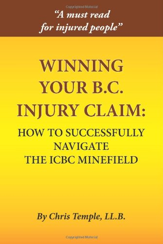 winning-your-b-c-injury-claim-how-to-successfully-navigate-the-icbc-minefield