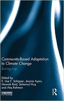 Community-Based Adaptation To Climate Change: Scaling It Up