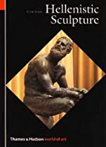 Hellenistic Sculpture (World of Art) Ebook & PDF Free Download