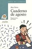 Cuaderno de Agosto (Sopa De Libros/Book Soup) (Spanish Edition)