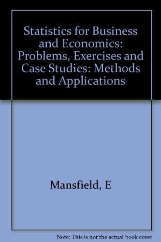 statistics for business and economics case studies Problems, exercises, and case studies for statistics for business and economics, fifth edition.