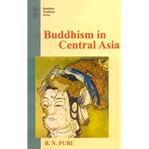 Buddhism in Central Asia (Buddhist Tradition Series)