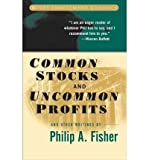 img - for Common Stocks and Uncommon Profits and Other Writings (Wiley Investment Classics) by Fisher, Philip A. (2003) Paperback book / textbook / text book