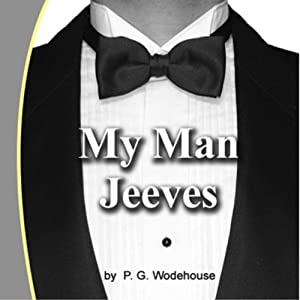 My Man Jeeves | [P. G. Wodehouse]