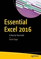 Essential Excel 2016: A Step-by-Step Guide Front Cover