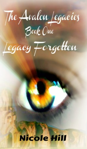 Legacy Forgotten (The Avalon Legacies)