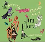 The Sweetly Diabolic Art of Jim Flora (Paperback) - Common