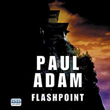 Flash Point (       UNABRIDGED) by Paul Adam Narrated by Penelope Freeman