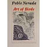 Art of Birds (0292704100) by Pablo Neruda