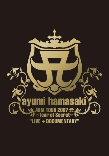 ayumi hamasaki ASIA TOUR 2007 ~Tour of Secret~LIVE+DOCUMENTARY