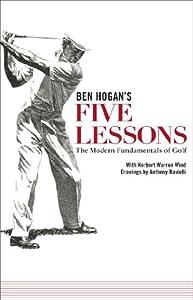 Ben Hogan's Five Lessons the Modern Fundamentals of Golf Paperback