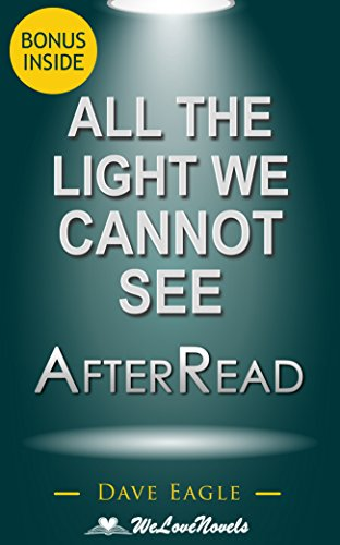 All the Light We Cannot See: AfterRead to the Anthony Doerr