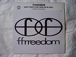 Pianoman - Party People (Live Your Life Be Free)
