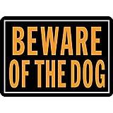 Hy-Ko Beware of the Dog Aluminum Fluorescent Sign