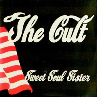 Sweet Soul Sister [Australian 7 Inch Single] (The Cult Sweet Soul Sister compare prices)