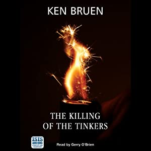 The Killing of the Tinkers | [Ken Bruen]