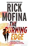 The Burning Edge [BURNING EDGE] [Mass Market Paperback] by  Rick-(Author) Mofina in stock, buy online here