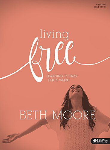 Download Living Free: Learning to Pray God's Word, Revised (Member Book) (Bible Study)