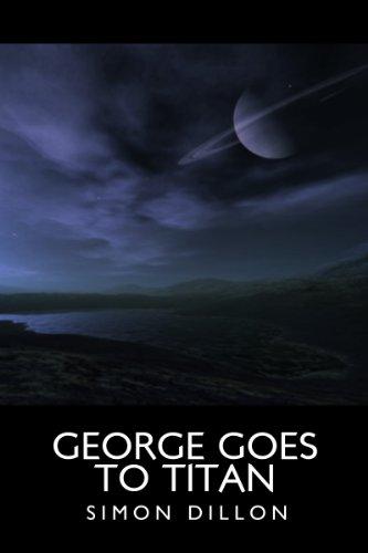 George goes to Titan (George Hughes Book 2)