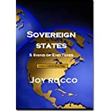 Sovereign States (End Times) ~ Joy Rocco