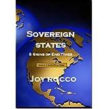 Sovereign States (End Times Book 2) ~ Joy Rocco