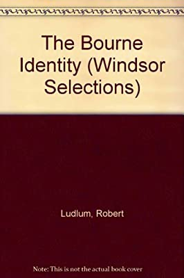 The Bourne Identity (Windsor Selections)
