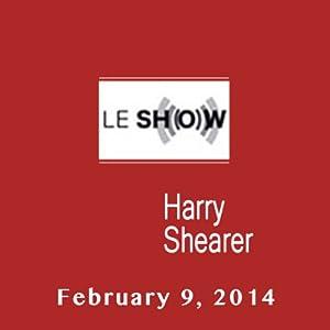 Le Show, February 09, 2014 Radio/TV Program