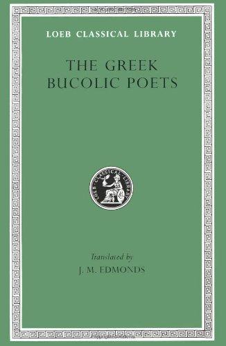 Greek Bucolic Poets (Loeb Classical Library)