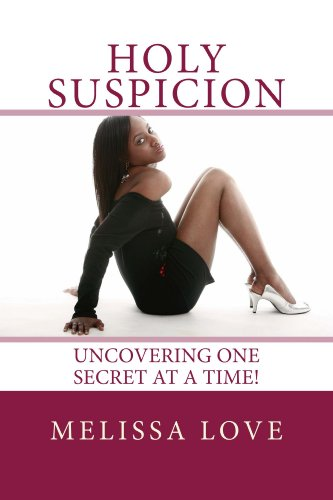 Book: Holy Suspicion by Melissa Love