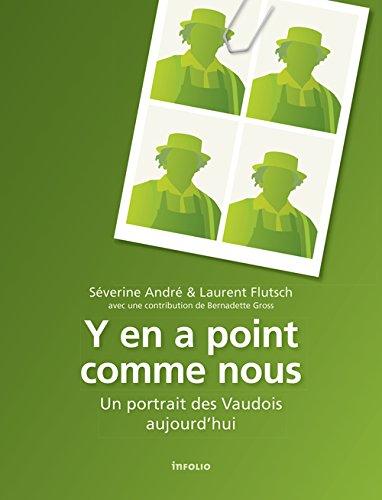 Y en a point comme nous : Un portrait des Vaudois aujourd'hui