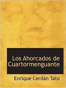 Edition): Enrique Cerdán Tato: 9780554147932: Amazon.com: Books