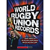 World Rugby Records 2013 Revised & Updated Edition