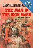 img - for The Man In The Iron Mask (Great Illustrated Classics) book / textbook / text book