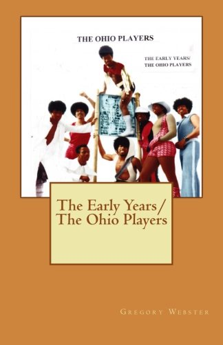The Early Years/The Ohio Players