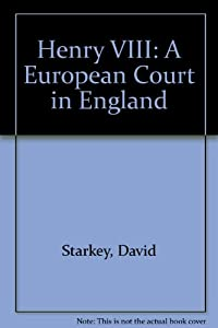 Amazon.com: Henry VIII: A European Court in England
