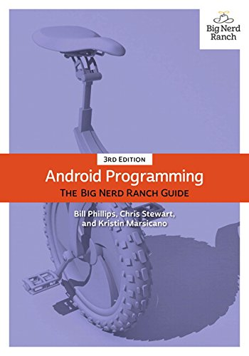 android-programming-the-big-nerd-ranch-guide-big-nerd-ranch-guides