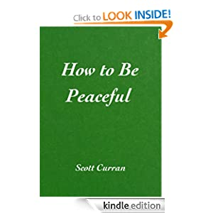 How to Be Peaceful Scott Curran