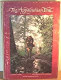 The Appalachian Trail (087044106X) by Ronald M. Fisher