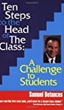 img - for By Samuel Betances Ten Steps to the Head of The Class : A Challenge to Students [Paperback] book / textbook / text book