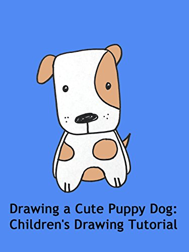 Drawing a Cute Puppy Dog: Children's Drawing Tutorial