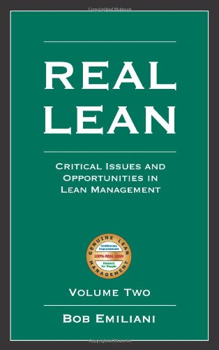 Real Lean: Critical Issues and Opportunities in Lean Management (Volume Two: Volume 2