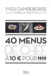 40 menus de chef à 10 € pour 4 personnes