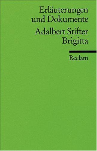 Brigitta E and D (Erlauterungen und Dokumente) (German Edition)