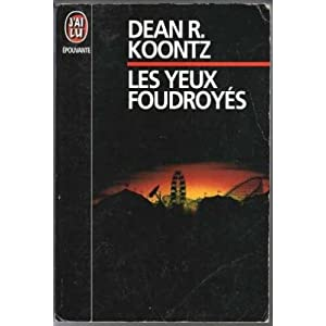 Dean Ray Koontz - Les Yeux Foudroyés
