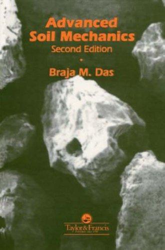 Advanced Soil Mechanics, Second Edition