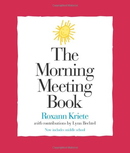 Morning Meeting Book, The (Strategies for Teachers, 1)